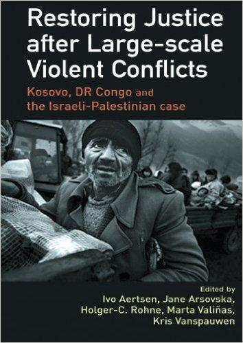 cover restoring justice after large-scale violent conflicts book