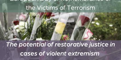 Flowers and banner saying: The potential of restorative justice in cases of violent extremism and terrorism